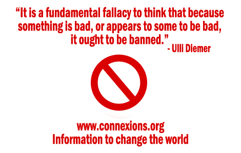 Ulli Diemer: It is a fundamental fallacy to think that because something is bad, or appears to some to be bad, it ought to be banned