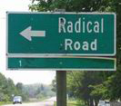 Radical Road Sign - Photo by Ulli Diemer